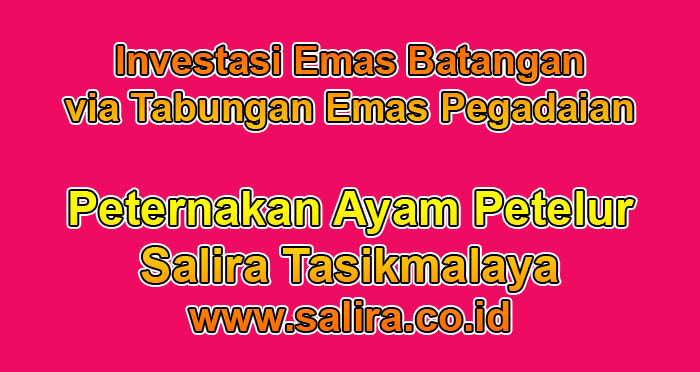 Investasi Emas Batangan via Tabungan Emas Pegadaian