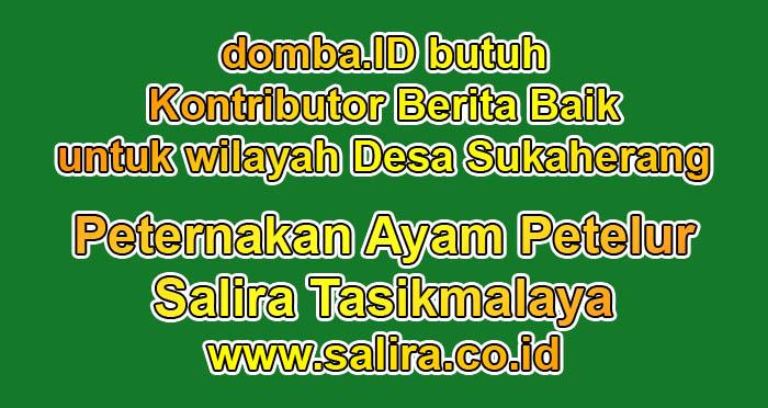 domba.ID butuh Kontributor Berita Baik untuk wilayah Desa Sukaherang