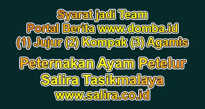 Syarat jadi Team Portal Berita www.domba.id : (1) Jujur (2) Kompak (3) Agamis